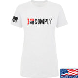 AP2020 Outdoors Ladies I Will Not Comply T-Shirt T-Shirts SMALL / White by Ballistic Ink - Made in America USA