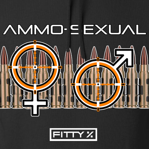 Fitty% Ammo-Sexual Hoodie Hoodies [variant_title] by Ballistic Ink - Made in America USA