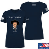 Fitty% Ladies Say When T-Shirt T-Shirts SMALL / Navy by Ballistic Ink - Made in America USA