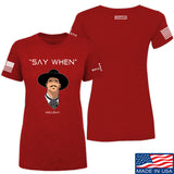 Fitty% Ladies Say When T-Shirt T-Shirts SMALL / Red by Ballistic Ink - Made in America USA