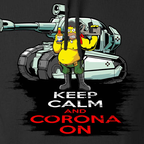 Keep Calm & Corona on Hoodie