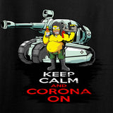 Keep Calm & Corona on T-Shirt
