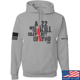 IV8888 A .22 Will Kill the Crap out of You Hoodie Hoodies Small / Light Grey by Ballistic Ink - Made in America USA