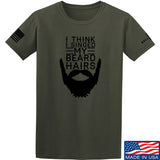 IV8888 I Think I Singed My Beard Hairs T-Shirt T-Shirts Small / Military Green by Ballistic Ink - Made in America USA