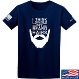 IV8888 I Think I Singed My Beard Hairs T-Shirt T-Shirts Small / Navy by Ballistic Ink - Made in America USA