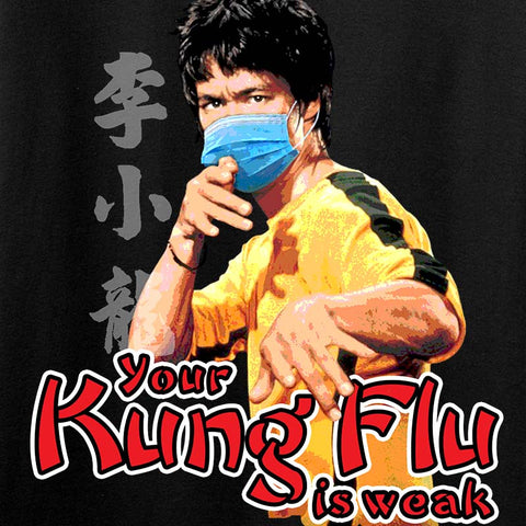 Ladies Your Kung Flu Is Weak T-Shirt
