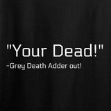 Kit Badger Grey Death Adder - Your Dead T-Shirt T-Shirts [variant_title] by Ballistic Ink - Made in America USA
