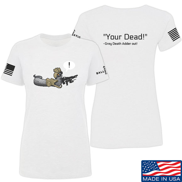 Kit Badger Ladies Grey Death Adder - Your Dead T-Shirt T-Shirts SMALL / White by Ballistic Ink - Made in America USA