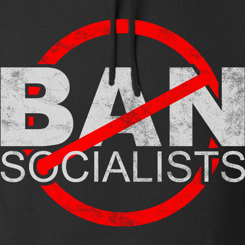 MAC Ban Socialists Hoodie Hoodies [variant_title] by Ballistic Ink - Made in America USA