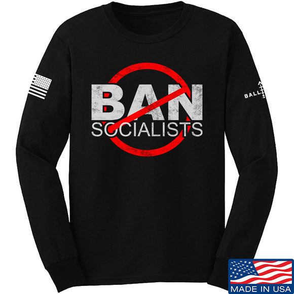 MAC Ban Socialists Long Sleeve T-Shirt Long Sleeve Small / Black by Ballistic Ink - Made in America USA