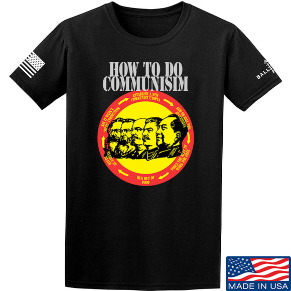 MAC How Communism Works T-Shirt T-Shirts Small / Black by Ballistic Ink - Made in America USA