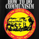 MAC Ladies How Communism Works T-Shirt T-Shirts [variant_title] by Ballistic Ink - Made in America USA