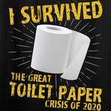 I Survived The Great Toilet Paper Crisis of 2020 T-Shirt