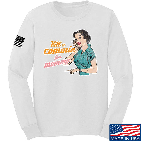 Kill A Commie For Mommy Long Sleeve T-Shirt