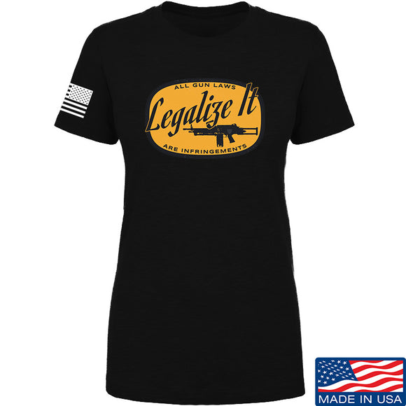 Men of Arms Apparel Ladies Legalize It T-Shirt T-Shirts SMALL / Black by Ballistic Ink - Made in America USA