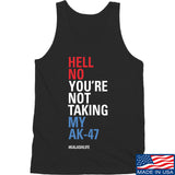 Mrgunsngear Hell No You're Not Taking My AK-47 Tank Tanks SMALL / Black by Ballistic Ink - Made in America USA