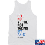Mrgunsngear Hell No You're Not Taking My AK-47 Tank Tanks SMALL / White by Ballistic Ink - Made in America USA