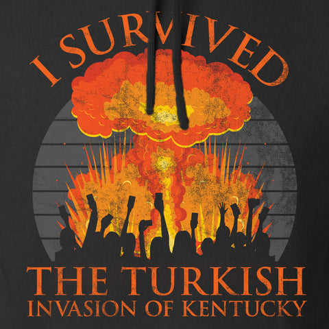 RapidFire Rachel I survived the Turkish invasion of Kentucky Hoodie Hoodies [variant_title] by Ballistic Ink - Made in America USA
