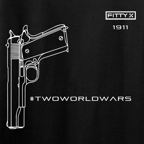 Fitty% Pistol - 1911 - Two World Wars T-Shirt T-Shirts [variant_title] by Ballistic Ink - Made in America USA