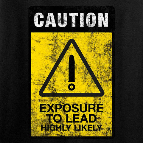 Exposure To Lead Warning T-Shirt
