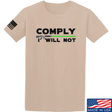 Comply I Will Not T-Shirt