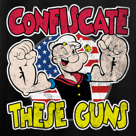 Confiscate These Guns Long Sleeve T-Shirt