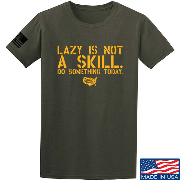 Lazy Is Not A Skill T-Shirt
