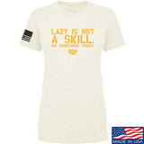 Ladies Lazy Is Not A Skill T-Shirt
