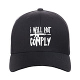 MAC I Will Not Comply Snapback Cap Headwear Black by Ballistic Ink - Made in America USA