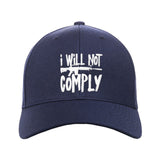 MAC I Will Not Comply Snapback Cap Headwear Navy by Ballistic Ink - Made in America USA