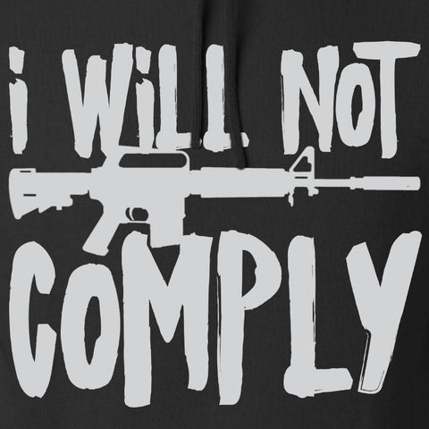 MAC I Will Not Comply Hoodie Hoodies [variant_title] by Ballistic Ink - Made in America USA