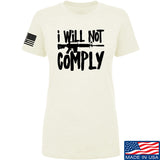 MAC Ladies I Will Not Comply T-Shirt T-Shirts SMALL / Cream by Ballistic Ink - Made in America USA