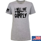 MAC Ladies I Will Not Comply T-Shirt T-Shirts SMALL / Light Grey by Ballistic Ink - Made in America USA
