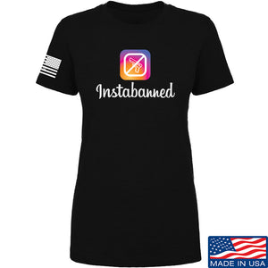 MAC Ladies Instabanned T-Shirt T-Shirts SMALL / Black by Ballistic Ink - Made in America USA