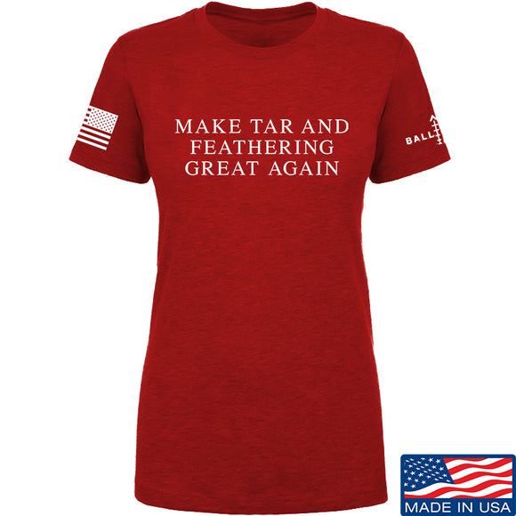MAC Ladies Make Tar and Feathering Great Again T-Shirt T-Shirts SMALL / Red by Ballistic Ink - Made in America USA