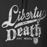 MAC Militia Liberty Or Death Hoodie