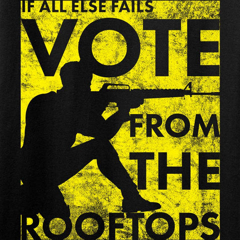 Vote From The Rooftops Long Sleeve T-Shirt