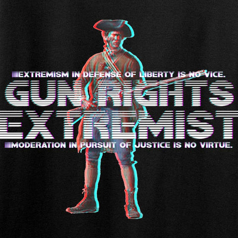 Gun Rights Extremist T-Shirt