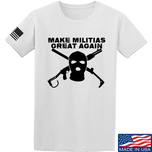Men of Arms Apparel Make Militias Great Again T-Shirt T-Shirts Small / Black by Ballistic Ink - Made in America USA