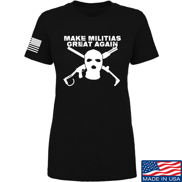 Men of Arms Apparel Ladies Make Militias Great Again T-Shirt T-Shirts SMALL / Black by Ballistic Ink - Made in America USA