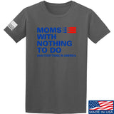 Moms With Nothing To Do T-Shirt