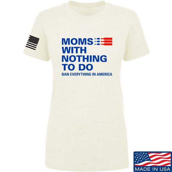 Ladies Moms With Nothing To Do T-Shirt