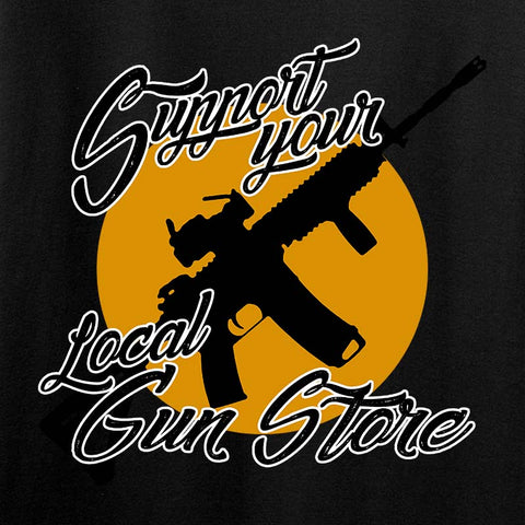 Support Your Local Gun Store T-Shirt