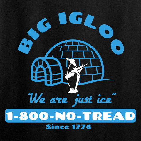 Men of Arms Apparel The Big Igloo T-Shirt T-Shirts [variant_title] by Ballistic Ink - Made in America USA