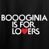 Boooginia Is For Lovers Tank