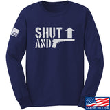 Shut Up Long Sleeve T-Shirt