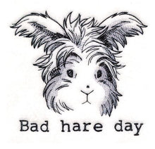 Load image into Gallery viewer, Bad Hare Day