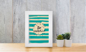 Be Creative canvas print art