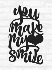 You Make Me Smile Metal Wall Decor & Black Inspirational Wall Art - Hencely