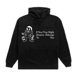 PRAY RIGHT HOODIE + DIGITAL ALBUM